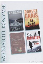 Örökölt végzet / Az őrző /Próba szerencse / Versenyfutás az idővel - Crais, Robert, Fielding, Joy, Jill Mansell, RIMINGTON. STELLA - Régikönyvek
