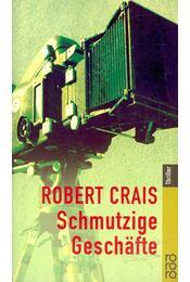 Schmutzige Geschäfte - Crais, Robert - Régikönyvek