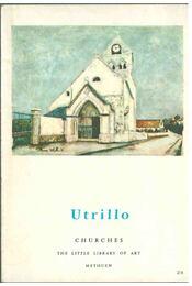 Utrillo: Churches - Crespelle, Jean-Paul - Régikönyvek