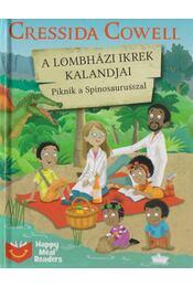 A lombházi ikrek kalandjai - Piknik a Spinosaurusszal - Cressida Cowell - Régikönyvek