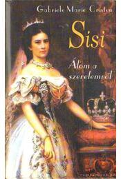 Sisi - Cristen, Gabriele Marie - Régikönyvek
