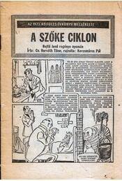 A szőke ciklon - Cs. Horváth Tibor - Régikönyvek