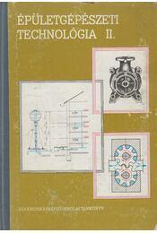 Épületgépészeti technológia II. - Cs. Nagy Lajos, Lévi László - Régikönyvek