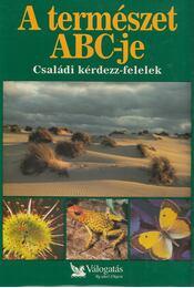 A természet ABC-je - Csaba Emese - Régikönyvek