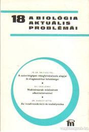 A biológia aktuális problámái 1980/18 - Csaba György - Régikönyvek