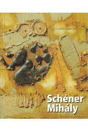 Schéner Mihály - Csák Ferenc - Régikönyvek