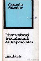 Nemzetiségi irodalmunk és kapcsolatai - Csanda Sándor - Régikönyvek