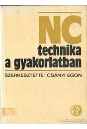NC technika a gyakorlatban - Csányi Egon - Régikönyvek