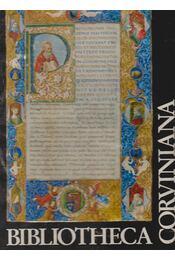 Bibliotheca Corviniana - Csapodiné Gárdonyi Klára, Csapodi Csaba - Régikönyvek