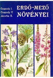 Erdő-mező növényei - Csapody Vera, Jávorka Sándor, Csapody István - Régikönyvek