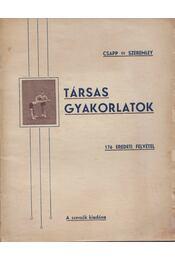Társas gyakorlatok - Csapp János, Szeremley Szabolcs - Régikönyvek