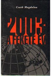 2003 a fekete év - Csath Magdolna - Régikönyvek