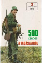 500 kérdés a vadászatról - Csekő Sándor - Régikönyvek