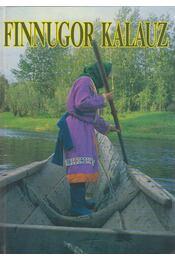 Finnugor kalauz (dedikált) - Csepregi Márta - Régikönyvek