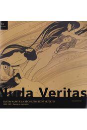Nuda Veritas - Gustav Klimt és a bécsi szecesszió kezdetei 1895-1905 - Cser Judit - Régikönyvek