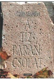 A tízparancsolat - Cseri Kálmán - Régikönyvek