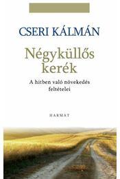 Négyküllős kerék - Cseri Kálmán - Régikönyvek