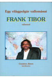 Egy világpolgár vallomásai - Csontos János - Régikönyvek
