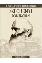 Széchenyi Döblingben - Csorba László - Régikönyvek