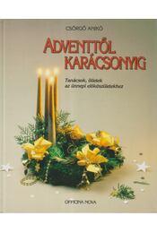 Adventtől karácsonyig - Csörgő Anikó - Régikönyvek