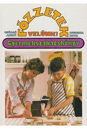 Főzzetek velünk! - Gyermekszakácskönyv - Csörgő Anikó - Régikönyvek