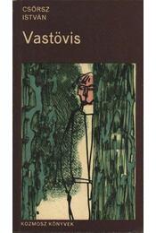 Vastövis - Csörsz István - Régikönyvek