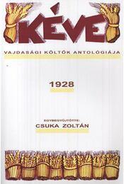 Kéve - Vajdasági költők antológiája 1928 - Csuka Zoltán (Összeáll.) - Régikönyvek