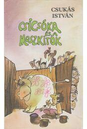 Csicsóka és a moszkitók - Csukás István - Régikönyvek