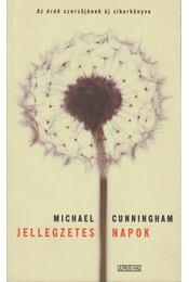 Jellegzetes napok - Cunningham, Michael - Régikönyvek