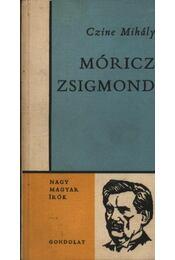 Móricz Zsigmond - Czine Mihály - Régikönyvek
