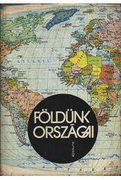 Földünk országai - D. Gergely Anikó - Régikönyvek