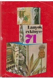 Lányok évkönyve 1971 - D. Nagy Éva - Régikönyvek