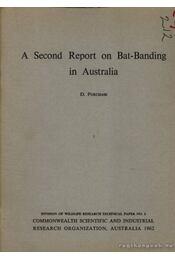 A second report on bat-banding in Australia. (Az Ausztráliában megjelölt denevérek 2. évi kiadványa. - D. Purchase - Régikönyvek