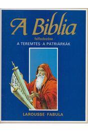 A Biblia felfedezése 1. - - Dahler, Étienne - Régikönyvek