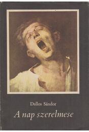 A nap szerelmese - Dallos Sándor - Régikönyvek