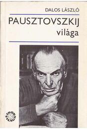 Pausztovszkij világa - Dalos László - Régikönyvek