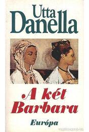 A két Barbara - Danella, Utta - Régikönyvek