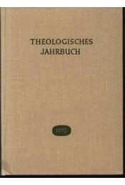 Theologisches Jahrbuch 1970 - Danhardt,Albert - Régikönyvek
