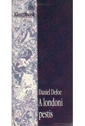 A londoni pestis - Daniel Defoe - Régikönyvek