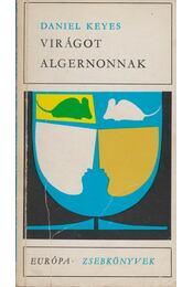 Virágot Algernonnak - Daniel Keyes - Régikönyvek