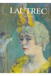 Toulouse-Lautrec - Daniéle Devynck - Régikönyvek