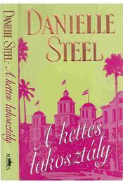 A kettes lakosztály - Danielle Steel - Régikönyvek