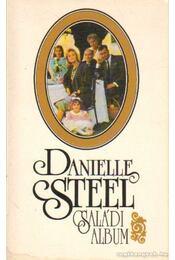 Családi album - Danielle Steel - Régikönyvek