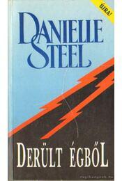 Derült égből - Danielle Steel - Régikönyvek