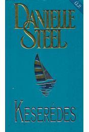 Keserédes - Danielle Steel - Régikönyvek