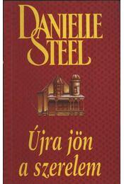 Újra jön a szerelem - Danielle Steel - Régikönyvek