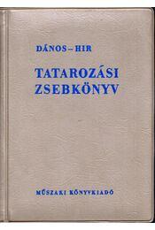 Tatarozási zsebkönyv - Dános György, Hír Alajos - Régikönyvek