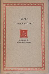 Dante összes művei - Dante Alighieri - Régikönyvek