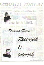 Recenziók és interjúk (dedikált) - Darvas Ferenc - Régikönyvek