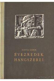 Évezredek hangszerei - Darvas Gábor - Régikönyvek